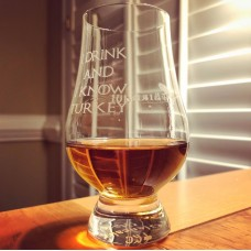 Rare Bird 101/I Drink And I Know Turkey Engraved Glencairn Whisky Glass